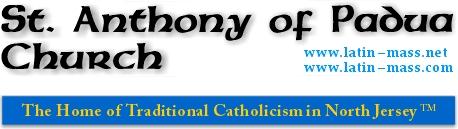 Homepage - St  Anthony of Padua Church - Traditional Latin Mass